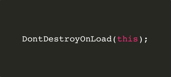 DontDestroyOnLoad tutorial